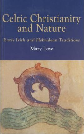 Celtic Christianity and Nature