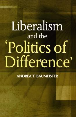 Liberalism and the Politics of Difference