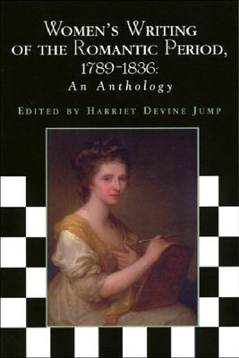 Women's Writing of the Romantic Period, 1789-1836