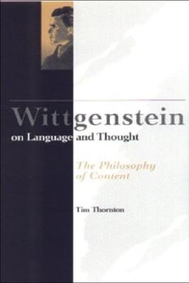 Wittgenstein on Language and Thought