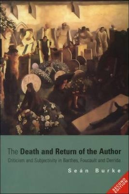 The Death and Return of the Author