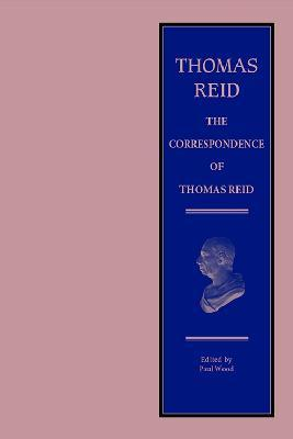 The Correspondence of Thomas Reid
