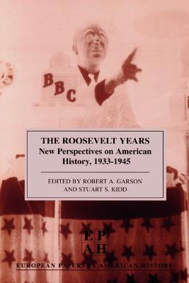 The Roosevelt Years