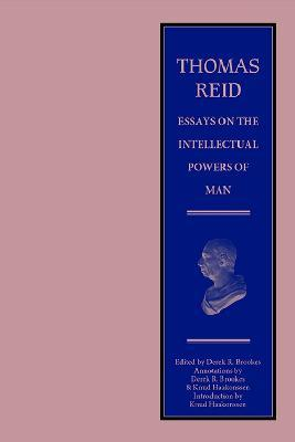 Thomas Reid - Essays on the Intellectual Powers of Man