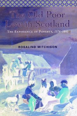 The Old Poor Law in Scotland