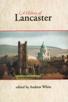 A History of Lancaster