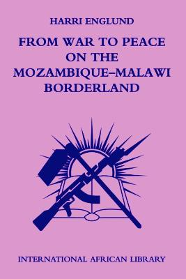 From War to Peace on the Mozambique-Malawi Borderland