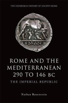 Rome and the Mediterranean 290 to 146 BC