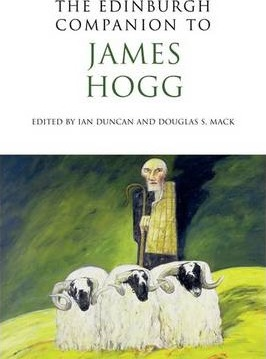 The Edinburgh Companion to James Hogg