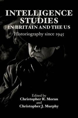 Intelligence Studies in Britain and the US