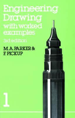 Engineering Drawing With Worked Examples 1 F Pickup 9780748703111