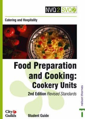 Catering and Hospitality: Cookery Units