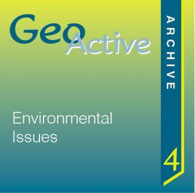 GeoActive Archive: Environmental Issues CD-ROM 4
