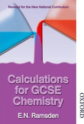 Calculations for GCSE Chemistry - National Curriculum