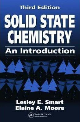 Solid State Chemistry  An Introduction, Third Edition