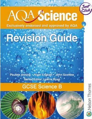 AQA Science GCSE Science B Revision Guide