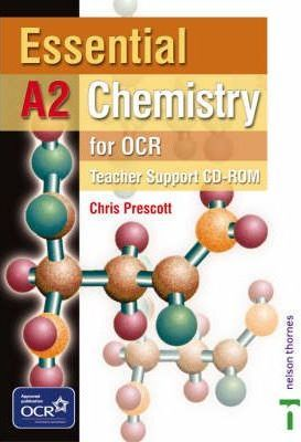 Essential A2 Chemistry for OCR: Teacher Support CD-ROM