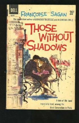 Those without Shadows