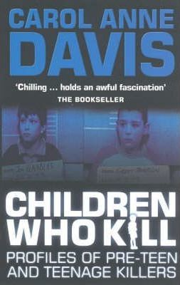 Children Who Kill