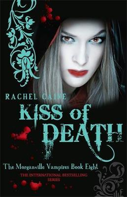 Kiss of Death : The bestselling action-packed series