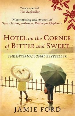 Hotel on the Corner of Bitter and Sweet Cover Image
