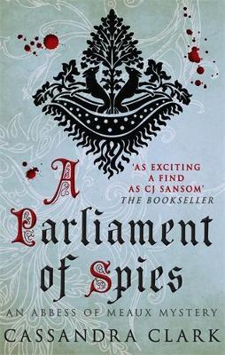A Parliament of Spies
