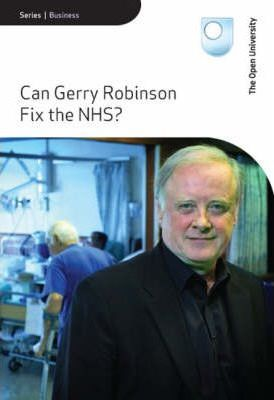 Can Gerry Robinson Fix the NHS?