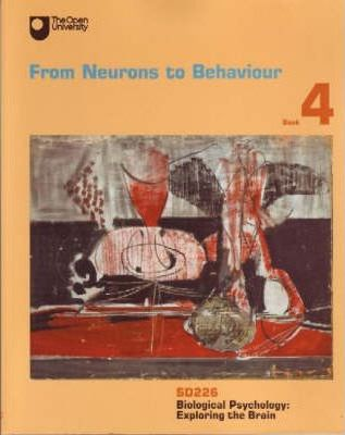 From Neurons to Behaviour