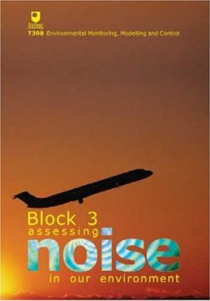 Assessing Noise in Our Environment: Block 3