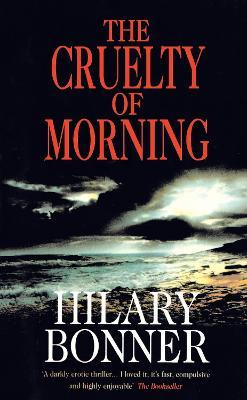 The Cruelty Of Morning
