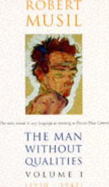 The Man without Qualities: A Sort of Introduction v. 1