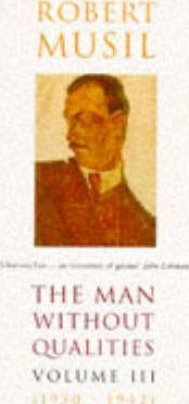 Man without Qualities: Into the Millennium (The Criminals) v. 3