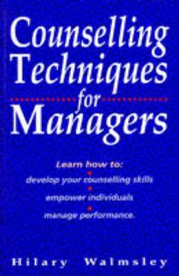 COUNSELLING TECHNIQUES FOR MANAGERS