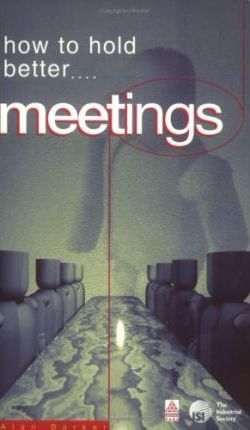HOW TO HOLD BETTER MEETINGS