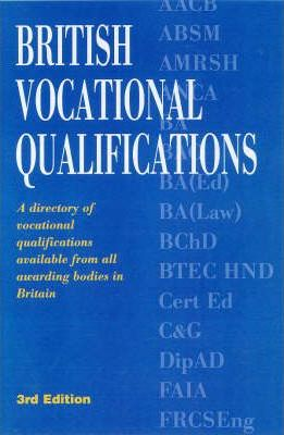 BRITISH VOCATIONAL QUALIFICATIONS 3RD/ED