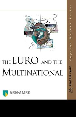 THE EURO AND THE MULTINATIONAL COMPANY