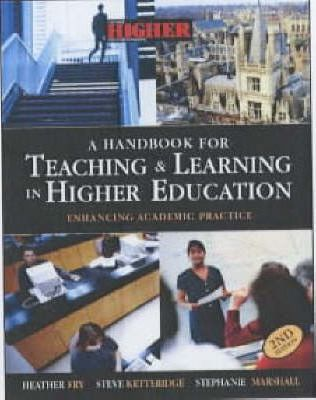 HBK OF TEACHING & LEARNING IN HIGHER EDUCATION