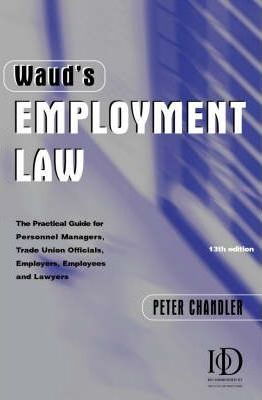 WAUDS EMPLOYMENT LAW 13TH EDITION
