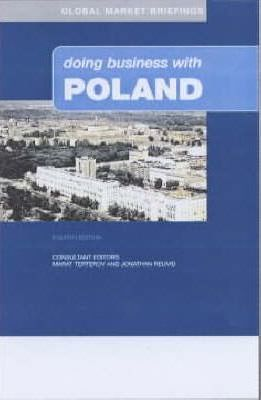 DOING BUSINESS IN POLAND 3RD EDITION