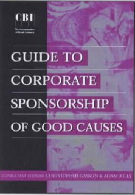 CBI GUIDE TO CORPORATE SPONSORSHIP OF GOOD CAUSE