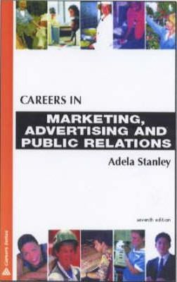 CAREERS IN MARKETING, ADVERTISING & P. R. 7TH ED