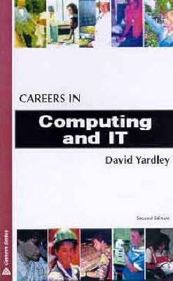 CAREERS IN COMPUTING AND I.T. 2ND EDITION