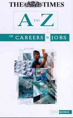 A-Z CAREERS AND JOBS 9TH EDITION