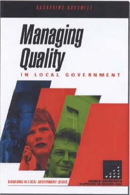 MANAGING QUALITY IN LOCAL GOVERNMENT