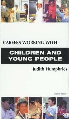 CAREERS WORKING WITH CHILDREN & YOUNG PEOPLE8TH ED