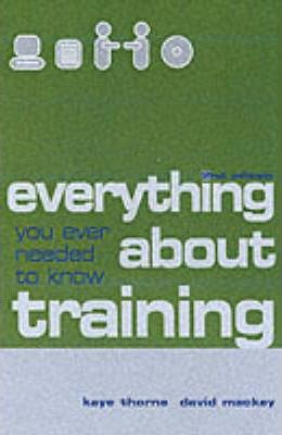 EVERYTHING YOU EVER NEEDED TO KNOW ABOUT TRAINING2