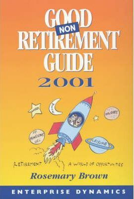 GOOD NON RETIREMENT GUIDE 2001