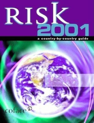 RISK 2001: A COUNTRY-BY-COUNTRY GUIDE