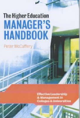 THE HIGHER EDUCATION MANAGER'S HANDBOOK:EFFECTIVE
