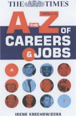 A TO Z CAREERS AND JOBS 10TH EDITION